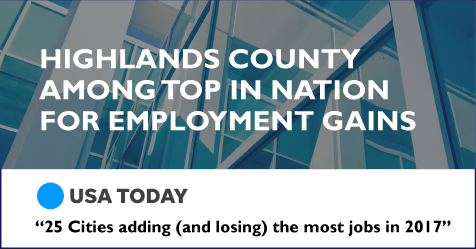 Highlands County Among Top in the Nation for Employment Gains as Featured in USA TODAY